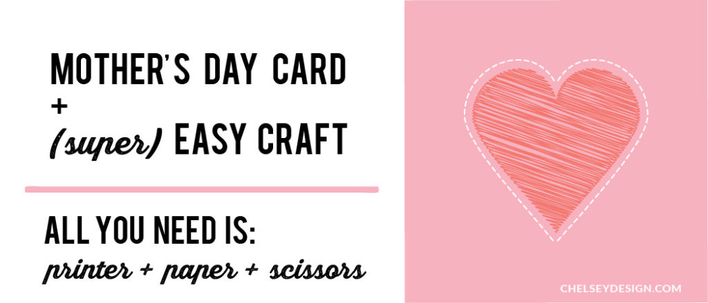 Mother's Day Card & super easy craft