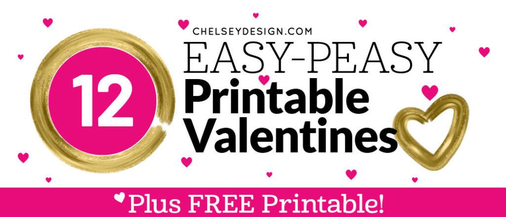 12 Easy Peasy Printable Valentines
